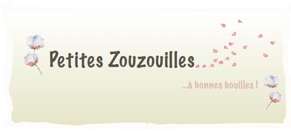 Petites Zouzouilles…